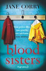 Téléchargez le livre :  Blood Sisters