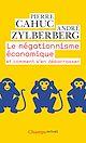 Télécharger le livre : Le négationnisme économique. Et comment s'en débarrasser