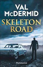 Téléchargez le livre :  Skeleton Road