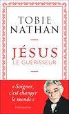 Télécharger le livre :  Jésus le guérisseur