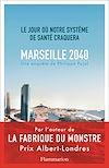 Télécharger le livre : Marseille, 2040 - Le jour où notre système de santé craquera