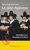 Télécharger le livre :  Le clan Spinoza. Amsterdam, 1677. L'invention de la liberté
