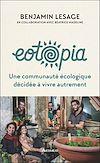 Télécharger le livre :  Eotopia. Une communauté écologique décidée à vivre autrement
