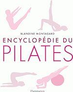 Téléchargez le livre :  Encyclopédie du Pilates