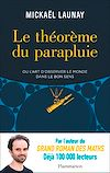 Télécharger le livre :  Le théorème du parapluie ou L'art d'observer le monde dans le bon sens