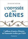 Télécharger le livre :  L'odyssée des gènes