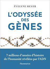 Téléchargez le livre :  L'odyssée des gènes