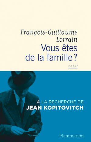 Téléchargez le livre :  Vous êtes de la famille ?
