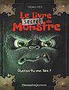 Télécharger le livre :  Le livre secret du monstre