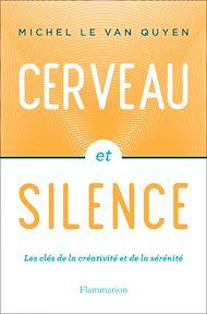 Téléchargez le livre :  Cerveau et silence