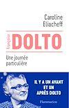 Télécharger le livre :  Françoise Dolto - Une journée particulière