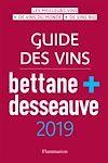 Télécharger le livre :  Guide des vins Bettane et Desseauves 2019