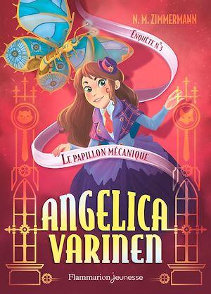 Téléchargez le livre :  Angelica Varinen (Enquête N°3) - Le papillon mécanique