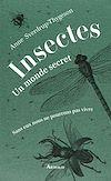Télécharger le livre :  Insectes. Un monde secret