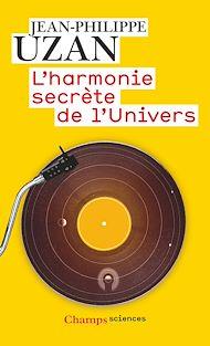Téléchargez le livre :  L'harmonie secrète de l'Univers