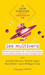 Téléchargez le livre :  Conversation sur… les multivers
