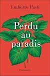 Télécharger le livre :  Perdu au paradis