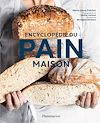Télécharger le livre :  Encyclopédie du pain maison
