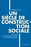 Télécharger le livre :  Un siècle de construction sociale