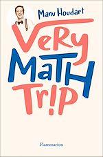 Téléchargez le livre :  Very Math Trip