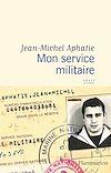 Télécharger le livre :  Mon service militaire