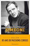 Télécharger le livre :  Les Mémoires d'Edmond Simeoni