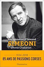 Téléchargez le livre :  Les Mémoires d'Edmond Simeoni
