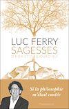 Télécharger le livre :  Sagesses d'hier et d'aujourd'hui