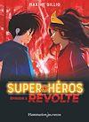 Télécharger le livre :  Super-Héros (Tome 2) - Révolte