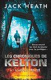 Télécharger le livre :  Les Chroniques de Kelton (Tome 1) - L'appli vérité