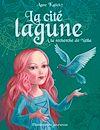 Télécharger le livre :  La cité lagune (Tome 2) - À la recherche de Nella
