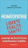 Télécharger le livre :  Homéopathie : Liberté, Égalité, Santé