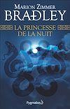 Télécharger le livre :  La Princesse de la nuit
