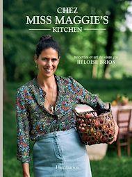 Téléchargez le livre :  Chez Miss Maggie's Kitchen