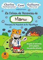 Téléchargez le livre :  Le cahier de vacances de Manu