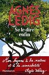 Se le dire enfin   Ledig, Agnès