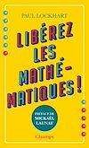 Télécharger le livre :  Libérez les mathématiques!
