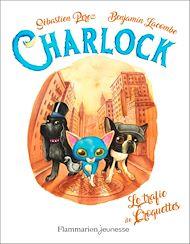 Téléchargez le livre :  Charlock (Tome 2) - Le trafic de croquettes