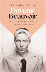 Téléchargez le livre :  Devenir Beauvoir