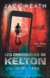 Télécharger le livre :  Les Chroniques de Kelton (Tome 3) - Secret d'état