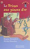 Télécharger le livre :  Le Prince aux pinces d'or