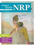 Téléchargez le livre :  NRP Lycée - Écrire le rêve - Mai-Juin 2018 (Format PDF)