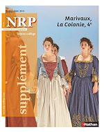 Téléchargez le livre :  NRP Supplément Collège - Marivaux, La Colonie - Septembre 2018
