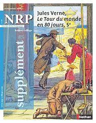 Téléchargez le livre :  NRP Supplément Collège - Jules Verne, Le Tour du monde en 80 jours - Novembre 2018
