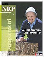 Téléchargez le livre :  NRP Supplément Collège - Michel Tournier, Sept contes - Janvier 2019