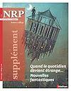 Télécharger le livre :  NRP Supplément Collège - Quand le quotidien devient étrange... Nouvelles fantastiques - Mars 2019