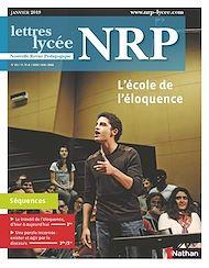 Téléchargez le livre :  NRP Lycée - L'école de l'éloquence - Janvier 2019 (Format PDF)