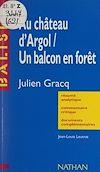Télécharger le livre :  Au château d'Argol, Un balcon en forêt, Julien Gracq