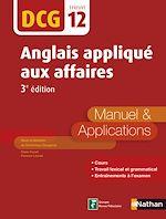Téléchargez le livre :  Anglais appliqué aux affaires - DCG 12 - Manuel et application