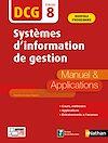 Télécharger le livre :  Systèmes d'information de gestion - DCG Epreuve 8 - Manuel et applications (Epub 3RF) - 2020